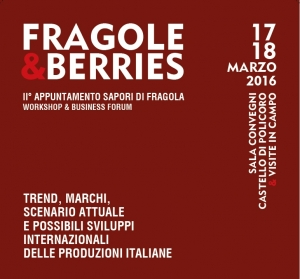 "Fragole&Berries - II appuntamento ""Sapori di Fragola"""